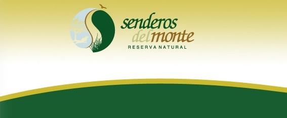 """Actividades en la Reserva Natural """"Senderos del Monte"""""""