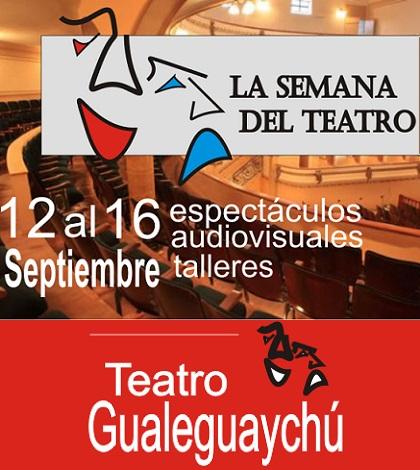 La semana del Teatro en Gualeguaychú