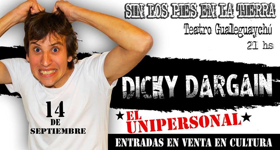 """Dicky Dargain presenta """"Sin los pies en la tierra"""""""