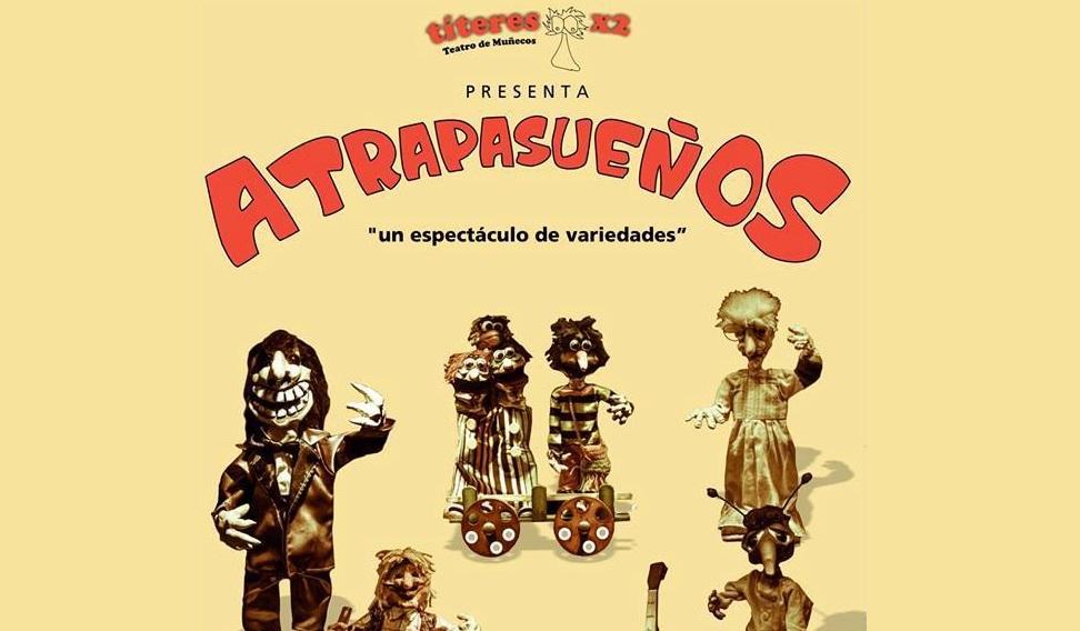 """Títeres x2 presenta """"Atrapasueños"""""""